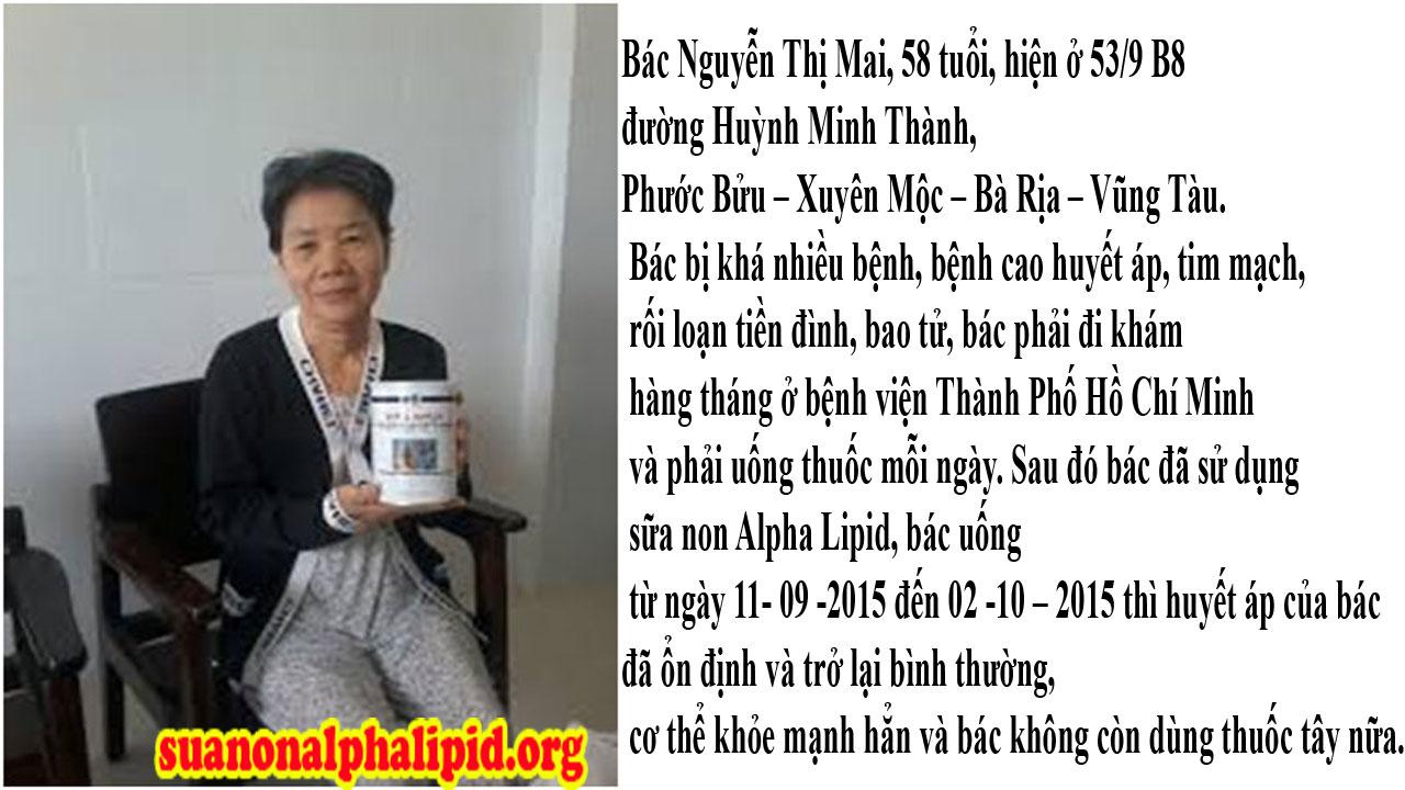Bác Nguyễn Thị Mai, 58 tuổi, hiện ở 53/9 B8 đường Huỳnh Minh Thành, Phước Bửu – Xuyên Mộc – Bà Rịa – Vũng Tàu